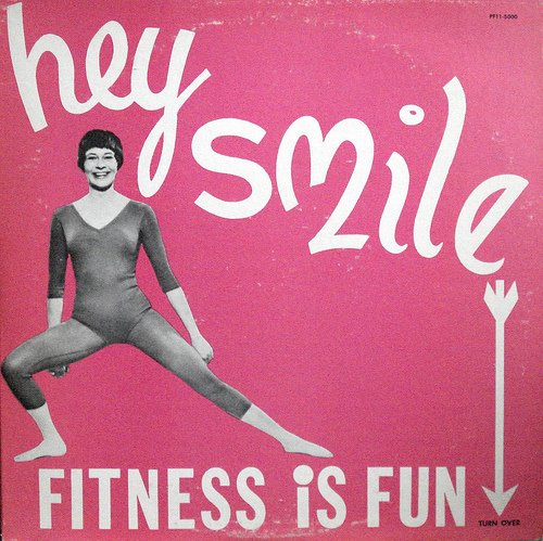 hey smile fitness is fun vintage