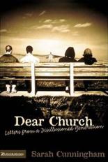 Dear Church Sarah Cunningham Emergent church