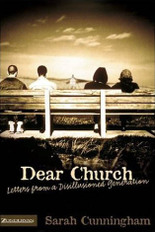 Dear Church Sarah Cunningham Emergent church