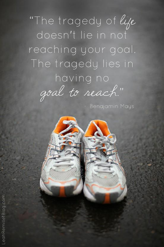 The tragedy of life doesn't lie in not reaching your goals. The tradegy lies in having no goals to reach.