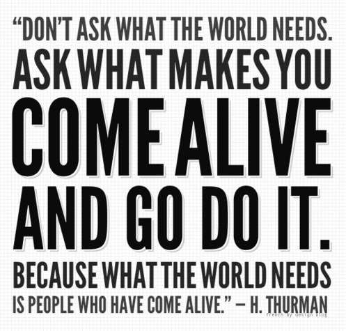 come alive and go do it