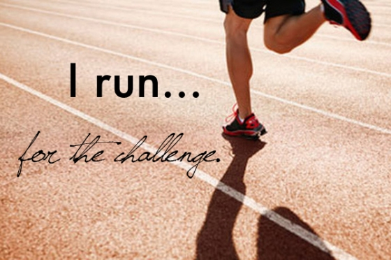 I run for the challenge