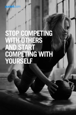 Stop competing with other and start competing with yourself.