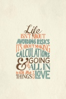 """Life isn't about avoiding risks. It's about making calculations & going all in with the things you love."""" #inspiration #wisdom #motivation {Piloting Paper Airplanes}"""